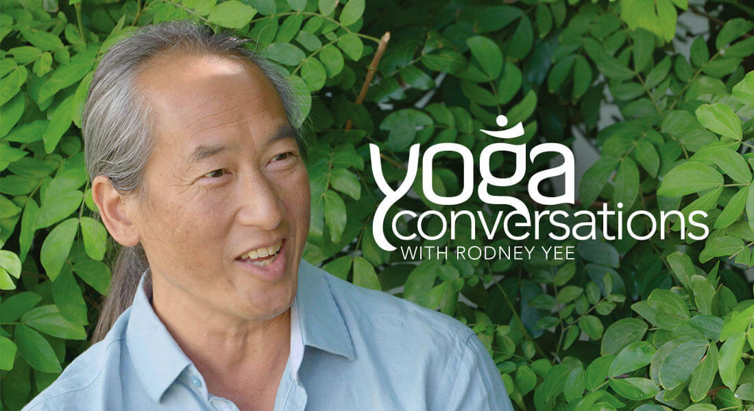 Yoga Conersations with Rodney Yee